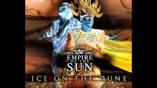 Empire of the Sun ~ Keep the Watch