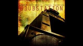 Horace Andy Meets Linval Thompson At Dub Station (Full Album)