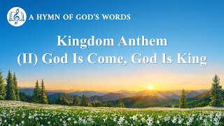 "2020 Praise Song | ""Kingdom Anthe (II) God Is Come, God Is King"""