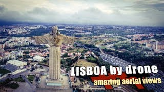 Lisbon by Drone - amazing aerial views
