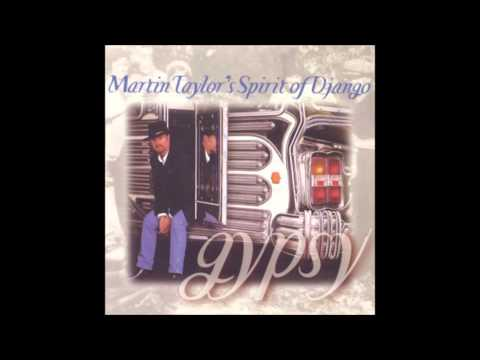 Martin Taylor's Spirit Of Django - Gypsy Medley:Cold Winds/The Tipsy Gipsy/Czardas