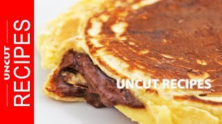 ☑️ Nutella Filled Pancakes Recipe | How to Make Nutella-Stuffed Pancakes | Uncut Recipes