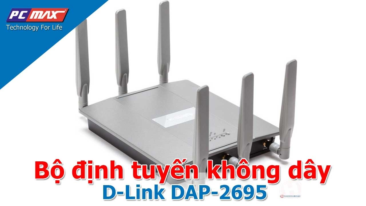 PCMAX - Bộ phát sóng wifi không dây cao cấp D-Link DAP-2695