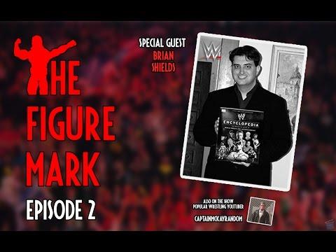 The Figure Mark: Episode 2 - Brian Shields - WWE Author + CaptainMcKayRandom