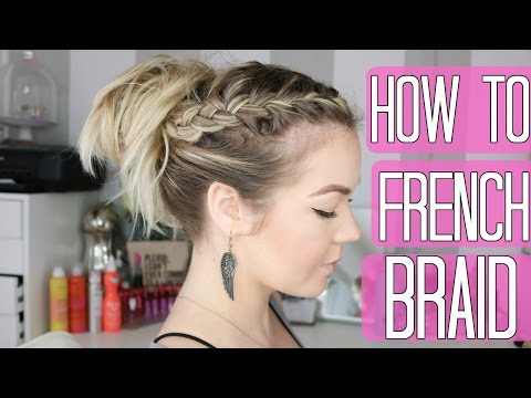 How to French Braid | Braiding 101