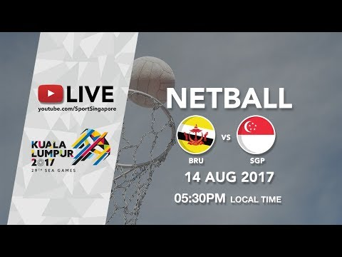Netball: Brunei 🇧🇳 vs Singapore 🇸🇬 | 29th SEA Games 2017