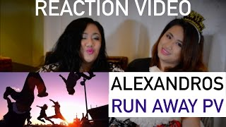 Alexnadros Run Away Reaction Video Requested by Nami Odashima. (fil...