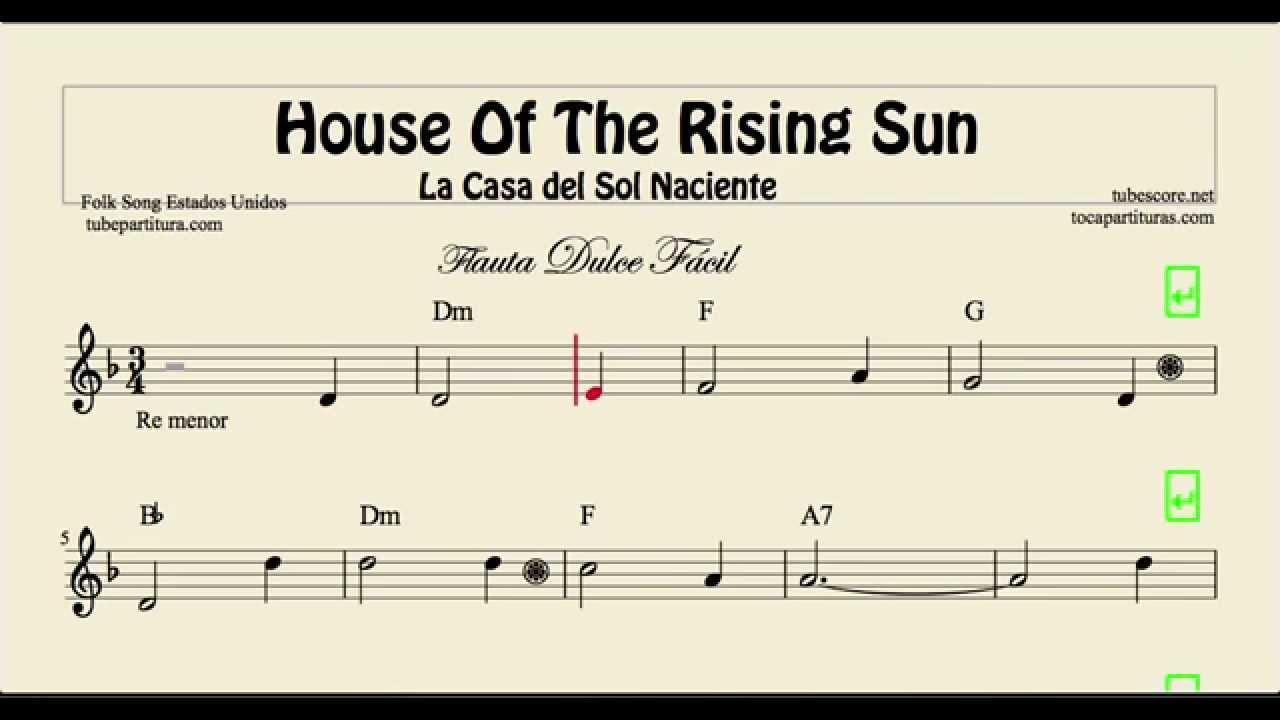 La casa del sol naciente partitura de flauta dulce f cil house of the rising sun youtube - La casa del sol ...