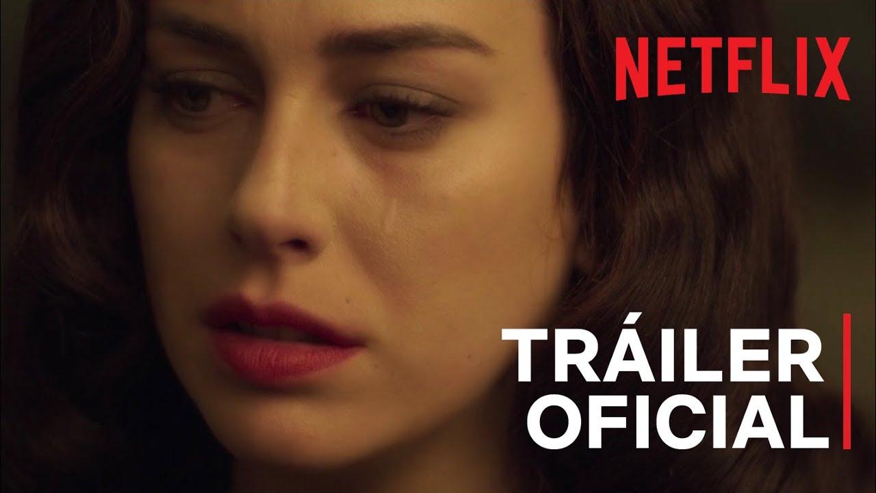 Las Chicas Del Cable Tráiler Final Netflix Youtube