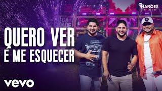 Os Barões da Pisadinha - Quero Ver é Me Esquecer (Ao Vivo) ft. Jorge