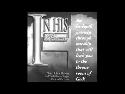 Clint Brown - Worship The King