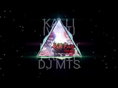 KALLI IVALU CLUB MIX PROMO DJ PRAKY DJ MTS