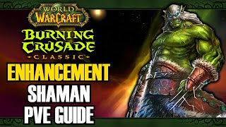 WoW Classic: Burning Crusade Enhancement Shaman PvE Guide (Talents, Gems, Rotation, Enchants) | TBC