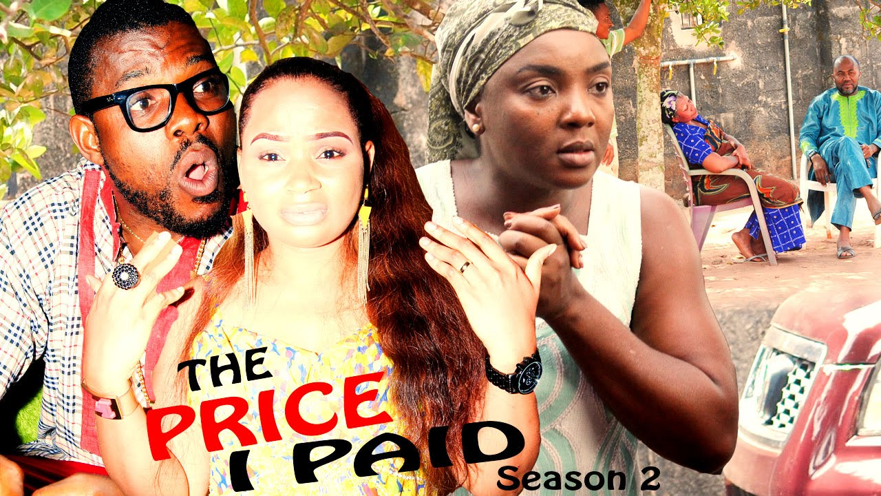 Download The Price I Paid Season 2  - 2016 Latest Nigerian Nollywood Movies.
