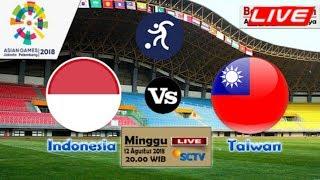 Jadwal Siaran Langsung (Live) SCTV Timnas U-23 Indonesia vs Taiwan Asian Games 2018