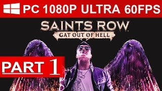 Saints Row Gat Out Of Hell Gameplay Walkthrough Part 1 [1080p HD ULTRA] FIRST Hour! - No Commentary