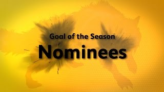 Wolves Goal of the Season 2016-17 Nominees