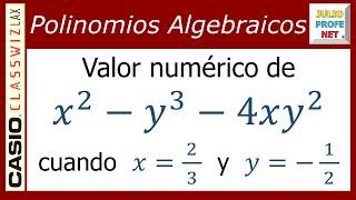 Valor Numérico De Un Polinomio Ejercicio 4 Ft Casio Classwiz Youtube