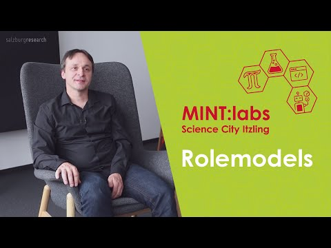 MINT:labs Science City Itzling - Role Model Video - Peter Dorfinger