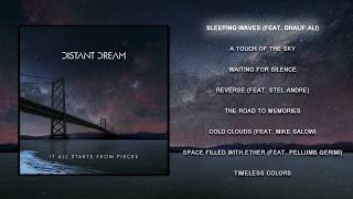 Distant Dream - It All Starts From Pieces (Full Album)