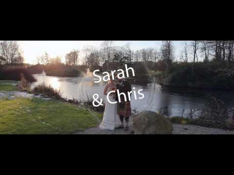 Sarah & Chris -  Wedding Film Highlights (27/12/16)