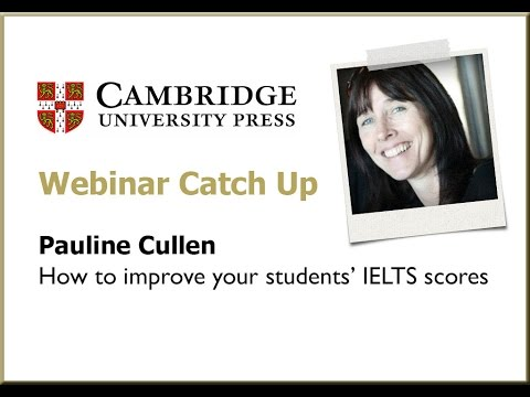 How To Improve Your Students' IELTS Score - Pauline Cullen