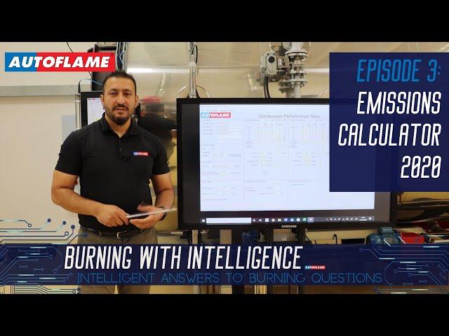 Burning With Intelligence | Episode 3 | Autoflame Emissions Calculator 2020