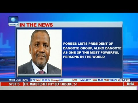 Business Morning: Forbes Ranks Dangote 2nd Most Powerful In The Continent, 68th in The World