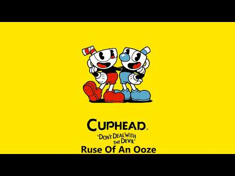 Cuphead OST - Ruse Of An Ooze [Music]
