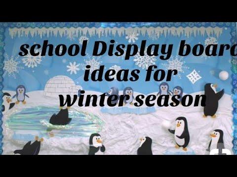 School Display Board Ideas For Winter Season Youtube