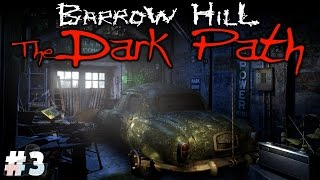 GARAGE - Barrow Hill: The Dark Path Part 3 | Walkthrough Gameplay | PC Game Let's Play