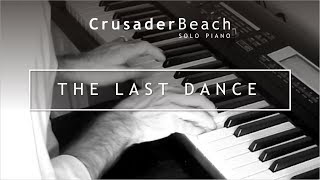 Piano Love Songs - Romantic Piano Wedding Instrumental Music | CrusaderBeach - The Last Dance