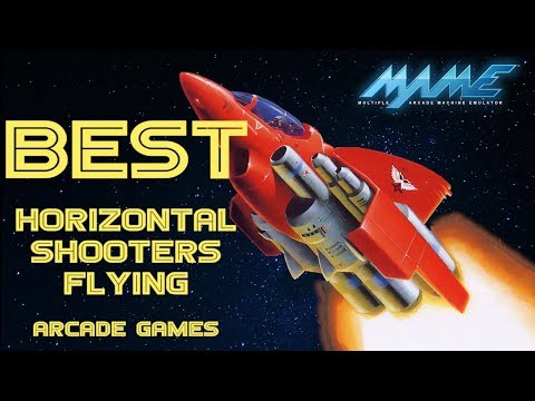 The Best HORIZONTAL SHOOTERS for MAME