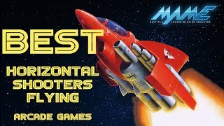 The Best HORIZONTAL SHOOTERS  Arcade for MAME