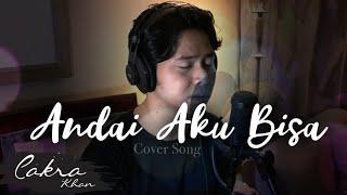 Download Chrisye - Andai Aku Bisa (Cakra Khan Cover)
