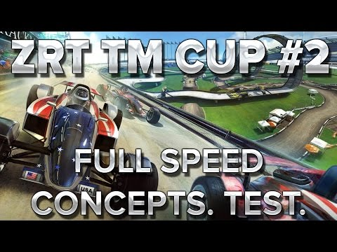 ZrT Trackmania Cup #2 : on test du full speed, des concepts...