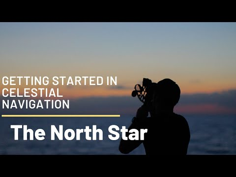 Getting Started in Celestial Navigation (The Pole Star)