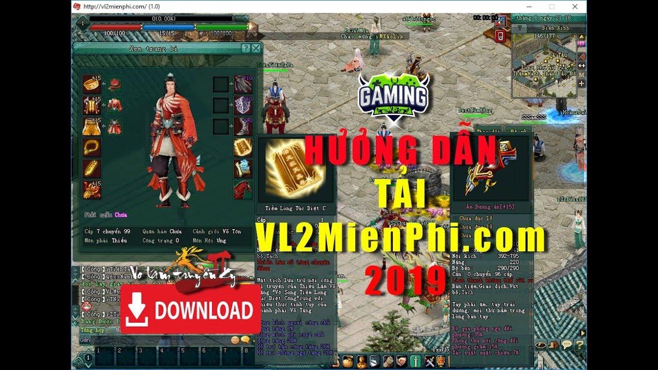 Hướng dẫn tải và cài đặt Võ Lâm 2 Miễn Phi – VL2MienPhi.Com – Server Test