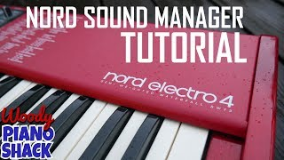 Nord sound manager and piano library tutorial for Nord Electro, Nord Stage and Nord Piano