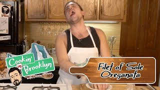 Filet of Sole Oreganata   Cookin' in Brooklyn with Danny Milano