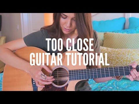 Too Close - Alex Clare | Guitar Tutorial