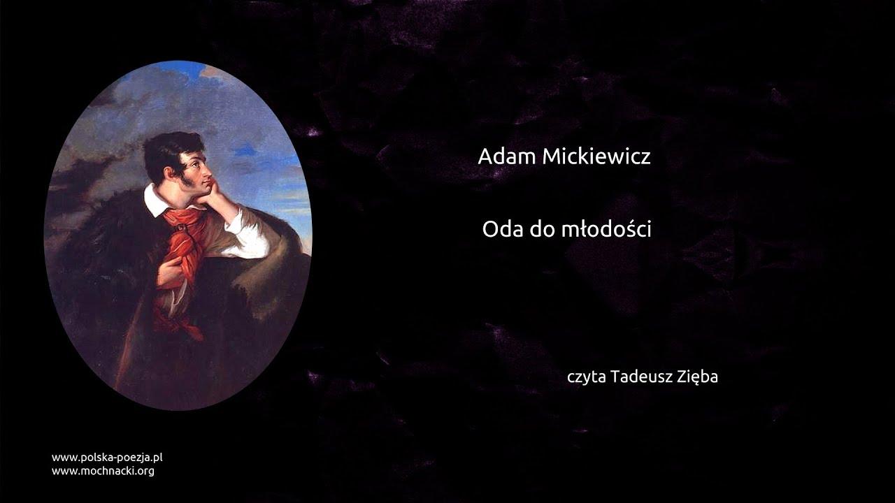 Adam Mickiewicz Oda Do Młodości