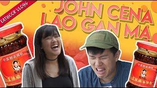 We Tried John Cena's Lao Gan Ma Chilli Sauce Diet   Eatbook Vlogs   EP 50