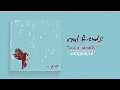 Real Friends - Stand Steady
