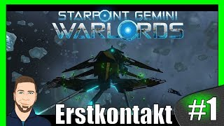 STARPOINT GEMINI WARLORDS ►Welches Schiff? ► #1  [Gameplay German Deutsch][HD+][Angespielt]
