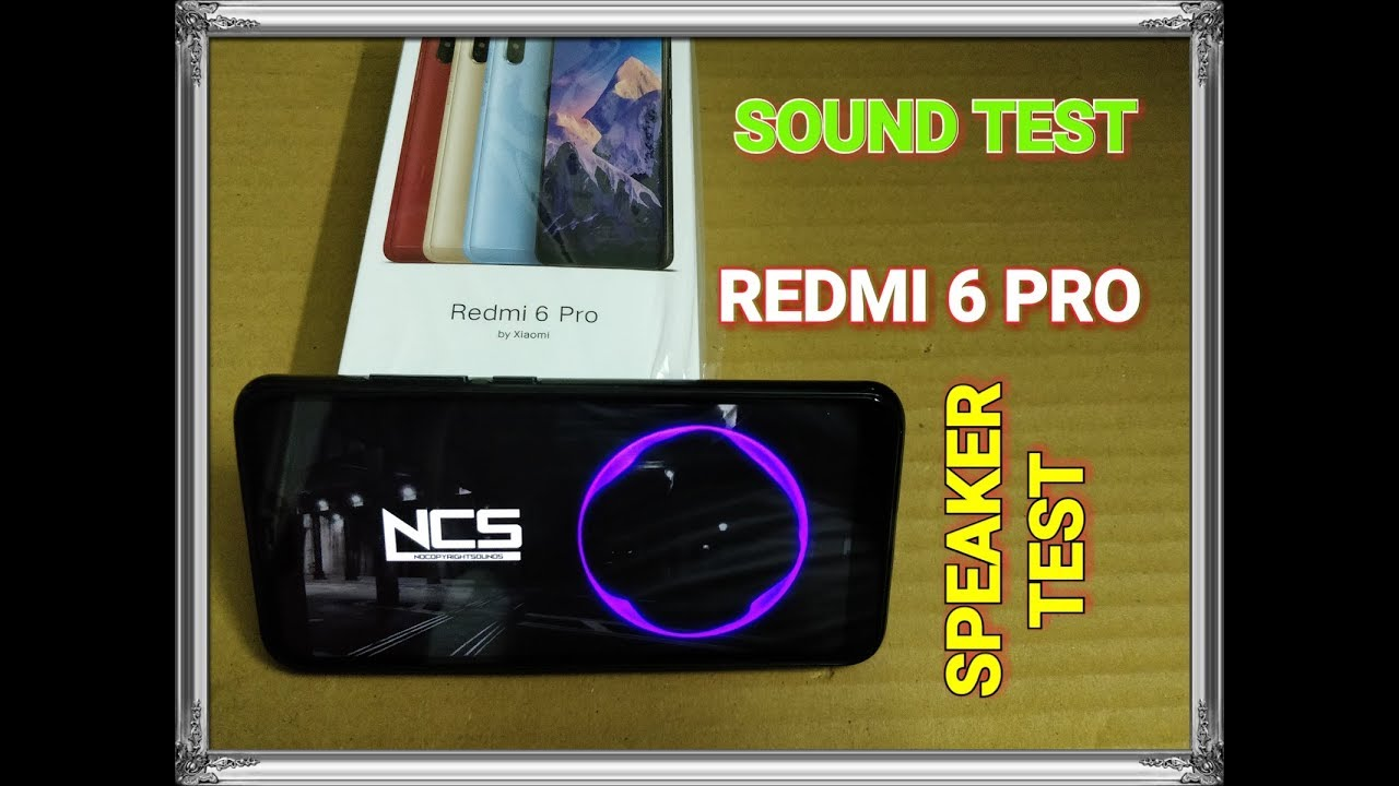 Redmi 6 Pro - Sound Test I Speaker Test