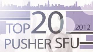 Pusher - San Francisco Underground Top 20 2012 [FREE Uplifting Trance Radio]