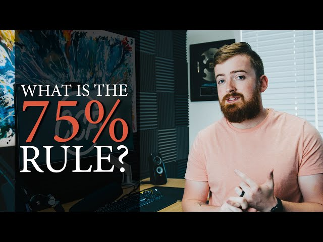 What Is The 75 Percent Rule In Wholesaling And Flipping Houses?