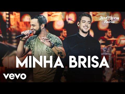 Juan Marcus & Vinicius - Minha Brisa (Ao Vivo Em São José Do Rio Preto / 2019)