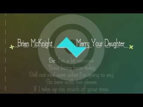 [nmL]Brian McKnight - Marry Your Daughter Lyrics